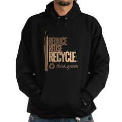 Reduce Reuse Recycle. Think G Hoodie (dark)
