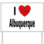 I Love Albuquerque Yard Sign