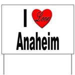 I Love Anaheim California Yard Sign