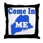 Maine, Come In! Throw Pillow