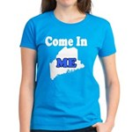 Maine, Come In! Women's Dark T-Shirt