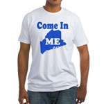 Maine, Come In! Fitted T-Shirt