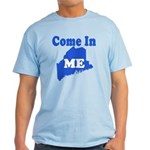 Maine, Come In! Light T-Shirt