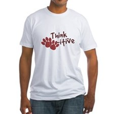 Think Paws-itive (Positive) Shirt