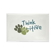 Think Paws-itive (Positive) Rectangle Magnet (100