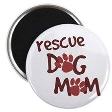 "Rescue Dog Mom 2.25"" Magnet (100 pack)"