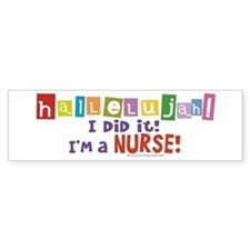 Hallelujah New Nurse! Bumper Sticker