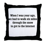 6 miles to the internet Throw Pillow