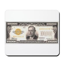 $100,000 Bill Mousepad