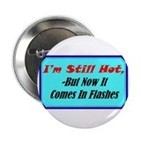 """Hot Flashes"" 2.25"" Button (10 pack)"