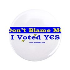 "Don't Blame M_ 3.5"" Button (100 pack)"