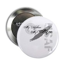 "My Nephew My Hero USAF 2.25"" Button"