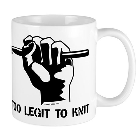 Too Legit to Knit Mug