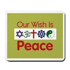 Our Wish PEACE Mousepad