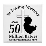 Pro Life - In Loving Memory Tile Coaster