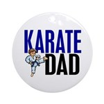 Karate Dad (OF BOY) 3 Ornament (Round)
