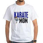 Karate Mom (OF GIRL) 3 White T-Shirt