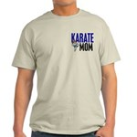 Karate Mom (OF GIRL) 3 Light T-Shirt