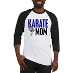 Karate Mom (OF GIRL) 3 Baseball Jersey