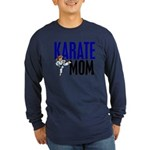 Karate Mom (OF GIRL) 3 Long Sleeve Dark T-Shirt
