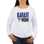 Karate Mom (OF GIRL) 3 Women's Long Sleeve T-Shirt