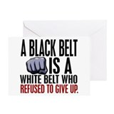 Refused To Give Up Black Belt Greeting Card