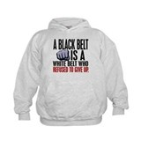 Refused To Give Up Black Belt Hoody