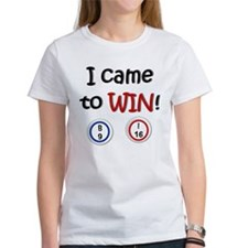 Came to Win! Bingo Tee