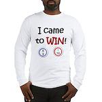 Came to Win! Bingo Long Sleeve T-Shirt