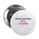 "Proud Mother Of A COOPER 2.25"" Button (10 pack)"