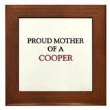 Proud Mother Of A COOPER Framed Tile