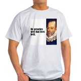"Cervantes ""Preaches Well"" T-Shirt"