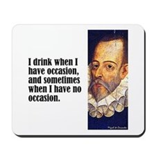 "Cervantes ""I Drink"" Mousepad"