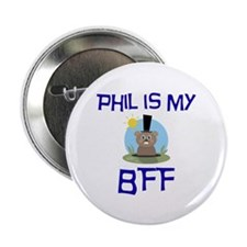 "Phil BFF Groundhog Day 2.25"" Button (10 pack)"