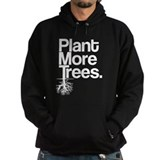 Plant More Trees Hoody