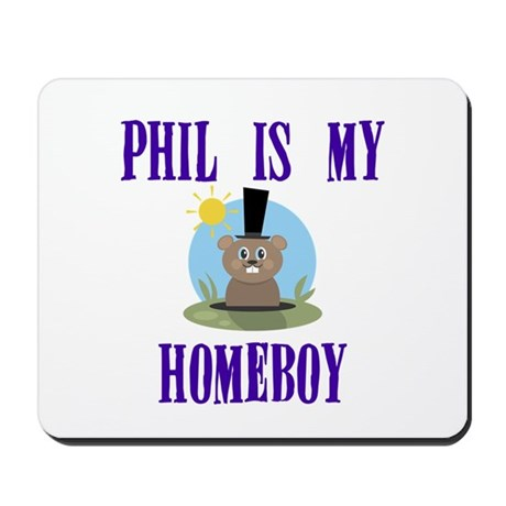 Homeboy Groundhog Day Mousepad