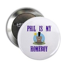 "Homeboy Groundhog Day 2.25"" Button"