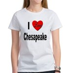 I Love Chesapeake (Front) Women's T-Shirt