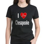 I Love Chesapeake (Front) Women's Dark T-Shirt