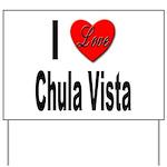 I Love Chula Vista Yard Sign