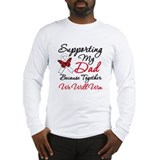 Cancer Support Dad Long Sleeve T-Shirt