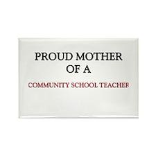 Proud Mother Of A COMMUNITY SCHOOL TEACHER Rectang