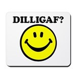 DILLIGAF Smiley Face Mousepad