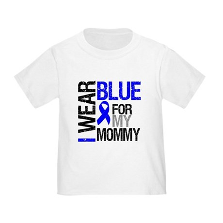 I Wear Blue Mommy Toddler T-Shirt