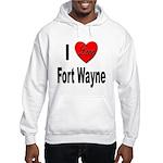I Love Fort Wayne (Front) Hooded Sweatshirt