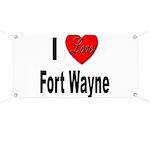 I Love Fort Wayne Banner