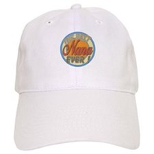 Best Nana Ever Baseball Cap