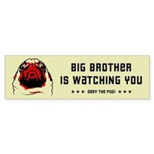 PUG Big Brother Bumper Bumper Sticker