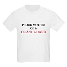 Proud Mother Of A COAST GUARD T-Shirt