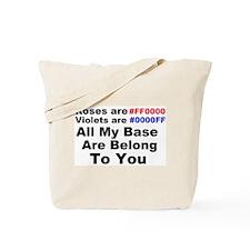 All my Base.. Tote Bag